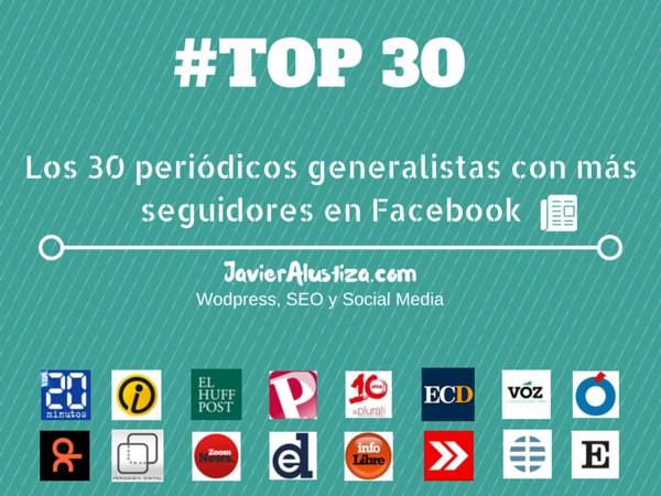 Los 30 periodicos generalistas con más seguidores en Facebook